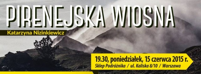 Pirenejska Wiosna – spotkanie autorskie z Kasią Nizinkiewicz