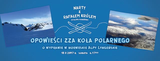 Opowieści zza koła polarnego / Narty z Rafałem Królem